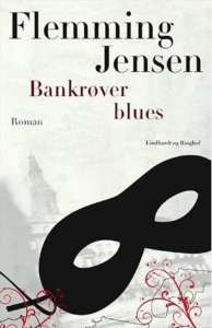 The Bank Robber Blues