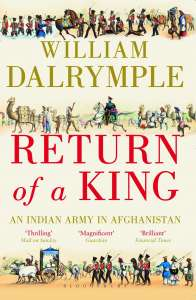William Dalrymple - Return of a King